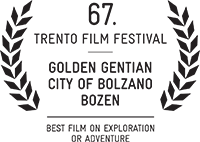"Gold Gentian for Best Exploration or Adventure Film – ""Città di Bolzano"" Award"